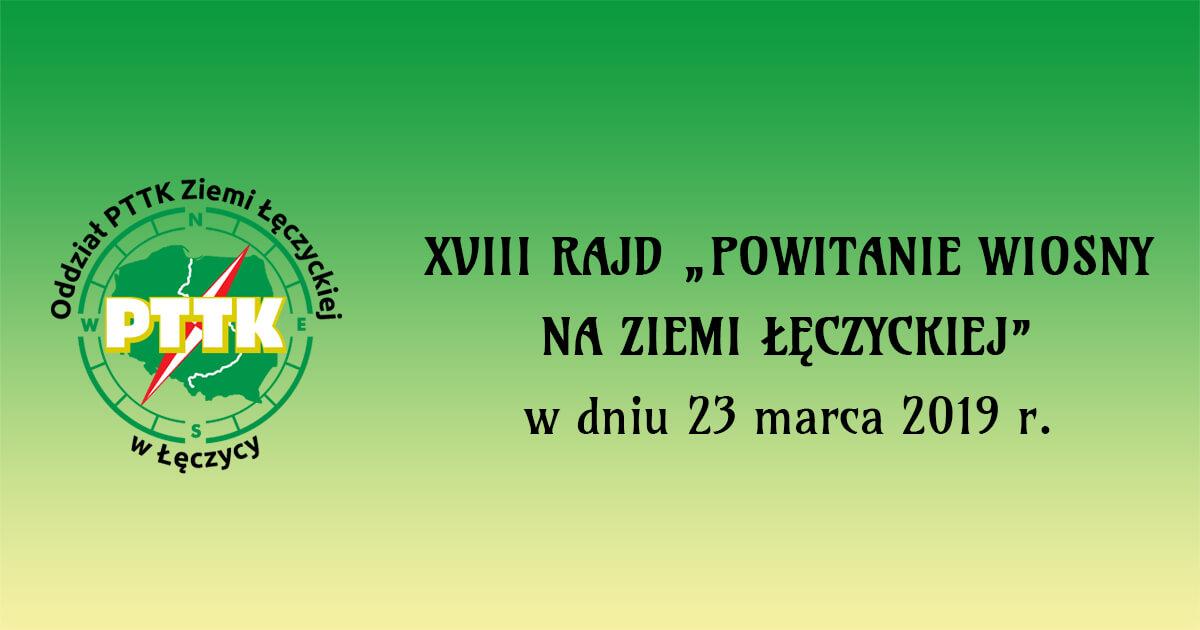 XVIII Rajd Powitanie Wiosny na Ziemi Łęczyckiej