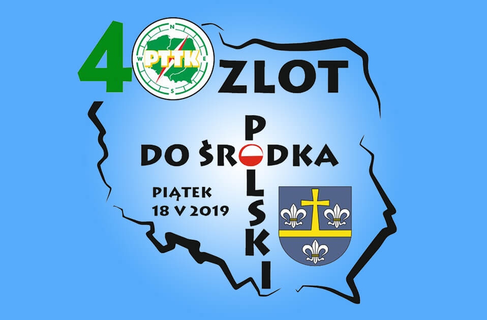 40 Jubileuszowy Zlot do Środka Polski w Piątku 2019