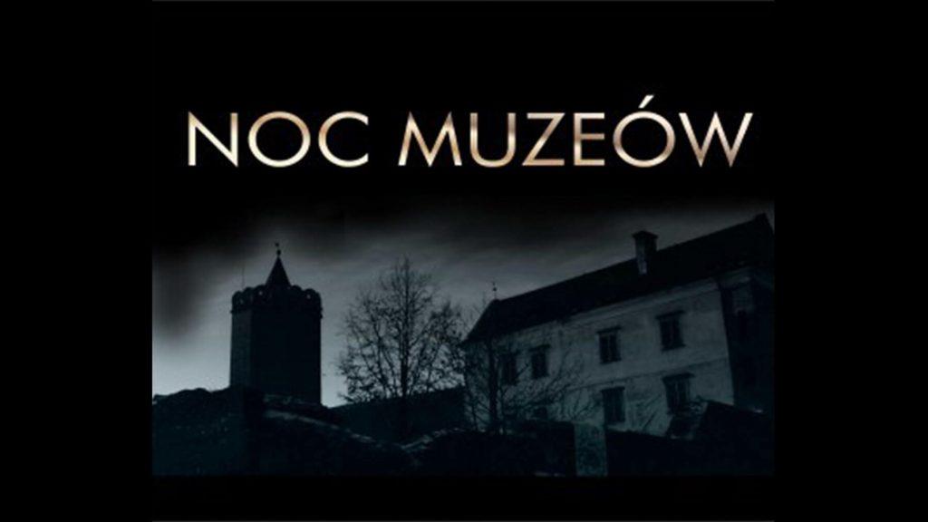 Noc Muzeów 2019 na Zamku Królewskim w Łęczycy