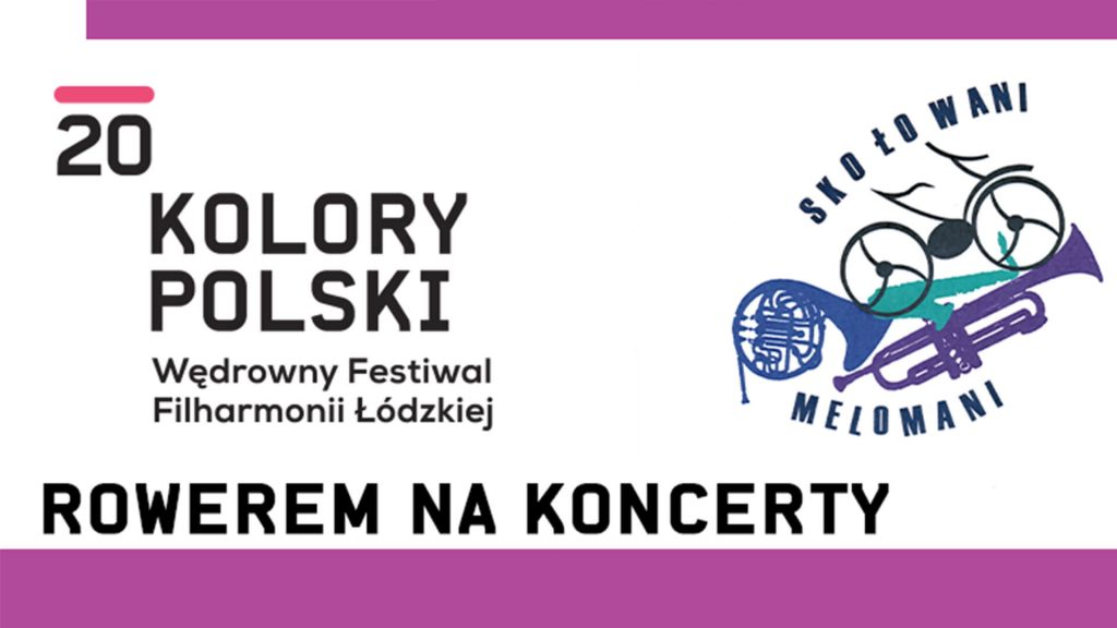 Kolory Polski_Wędrowny Festiwal Filharmonii Łódzkiej