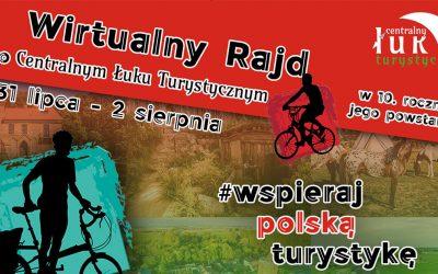 Wirtualny Rajd po Centralnym Łuku Turystycznym w 10. rocznicę jego istnienia